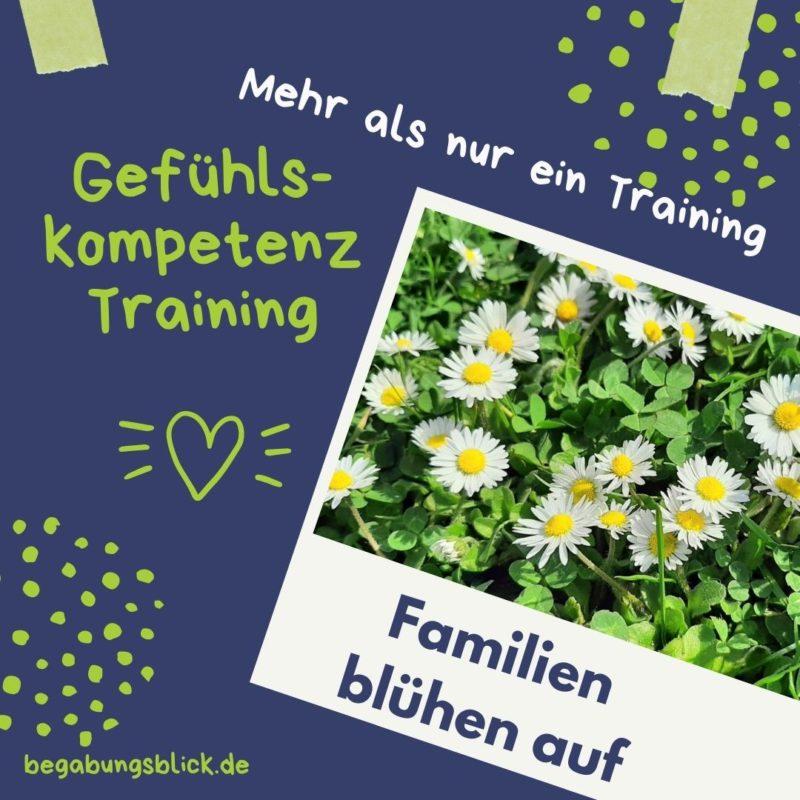 Gefühlskompetenz Training - Familien blühen auf mit mehr Selbstbewusstsein