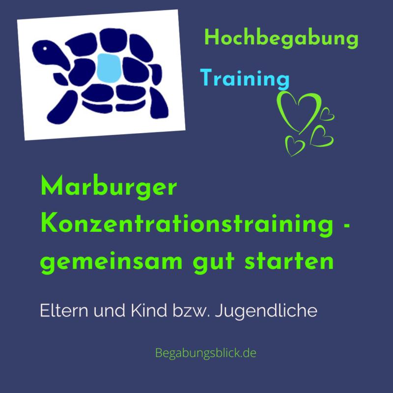 Marburger Konzentrationstraining für hochbegabte Kinder und Jugendliche sowie deren Eltern