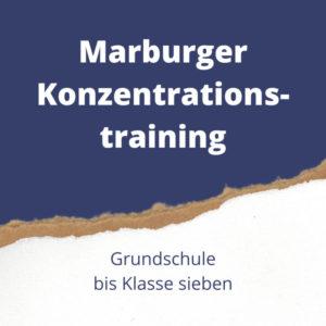 Marburger Konzentrationstraining für hochbegabte Schülerinnen und Schüler bis Klasse sieben