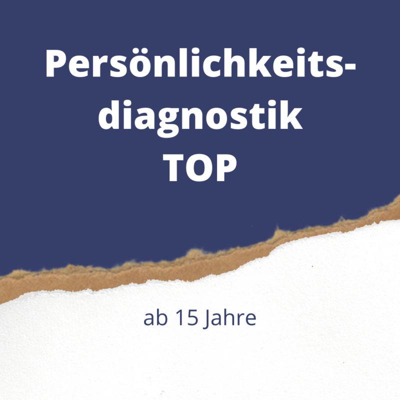Persönlichkeitsdiagnostik TOP für hochbegabte Jugendliche und Erwachsene für mehr Selbstbewusstsein.